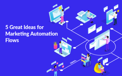 5 Great Ideas for Marketing Automation Flows