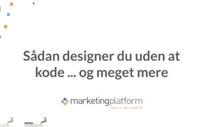 Webinar: Sådan designer du uden at kode … og meget mere