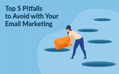 Top 5 Pitfalls to Avoid with Your Email Marketing